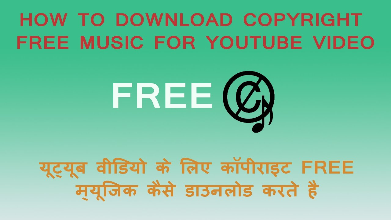 Free  Royalty Free Music For Your Youtube Videos [hindi]