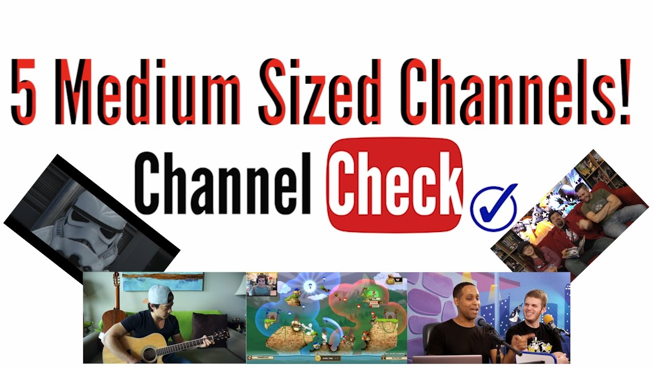 Medium Sized Channel Check #2 - YouTube