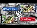 Honor View 10 vs OnePlus 5T Camera Comparison!