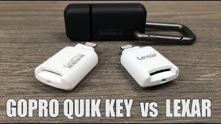 GoPro Quik Key vs Lexar Lightning SD Reader