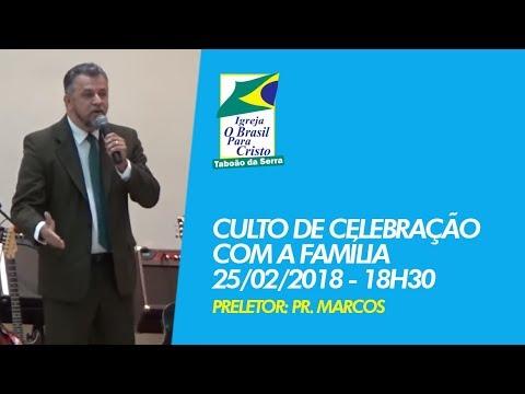 25/02/2018 - Celebração com a Família - OBPC Taboão da Serra