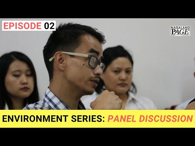 Environment Series: Panel Discussion (EP-02)