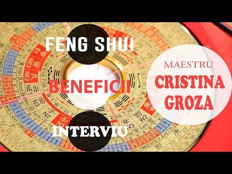Despre Feng Shui si beneficiile lui - Interviu cu Maestrul Cristina Groza