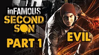 inFamous: Second Son Evil Walkthrough Part 1 - Sacrifice the Tribe - Evil & Expert Playthrough