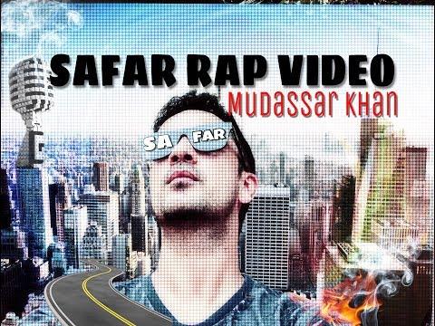 Safar - Rap Video  - Mudassar khan