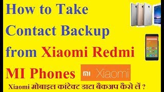 Import and Export Contacts from Xiaomi MI Remdi Note Phones | How to take contact Backup