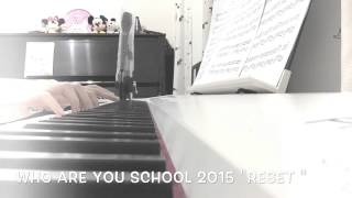 Video Tiger JK ft. Jinshil - Reset [Who Are You: School 2015 OST ]piano cover 鋼琴短版 download MP3, 3GP, MP4, WEBM, AVI, FLV Agustus 2017