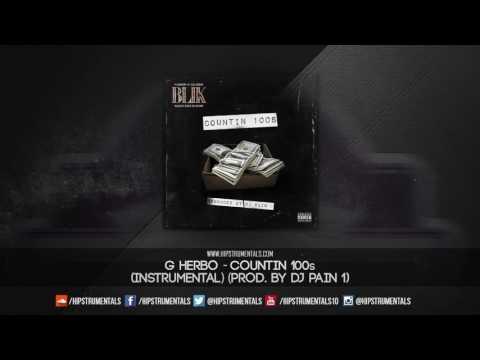 G Herbo - Countin 100s [Instrumental] (Prod. By DJ Pain 1) + DL via @Hipstrumentals