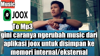 Download lagu Cara download musik JOOX menjadi mp3 tanpa streaming