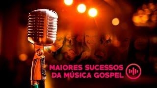 Baixar Maiores Sucessos da Música Gospel - As Mais Tocadas  [NOVO]