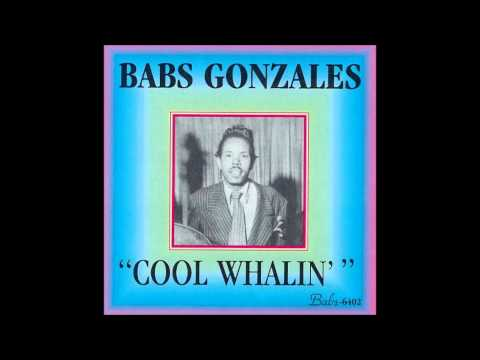 Cool Whalin' - Babs Gonzales