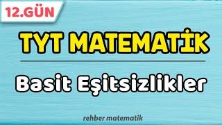 Basit Eşitsizlikler  49 Günde TYT Matematik 12.Gün rmtayfa 2021tayfa