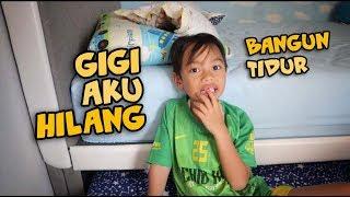 BANGUN TIDUR GIGI HILANG !!!