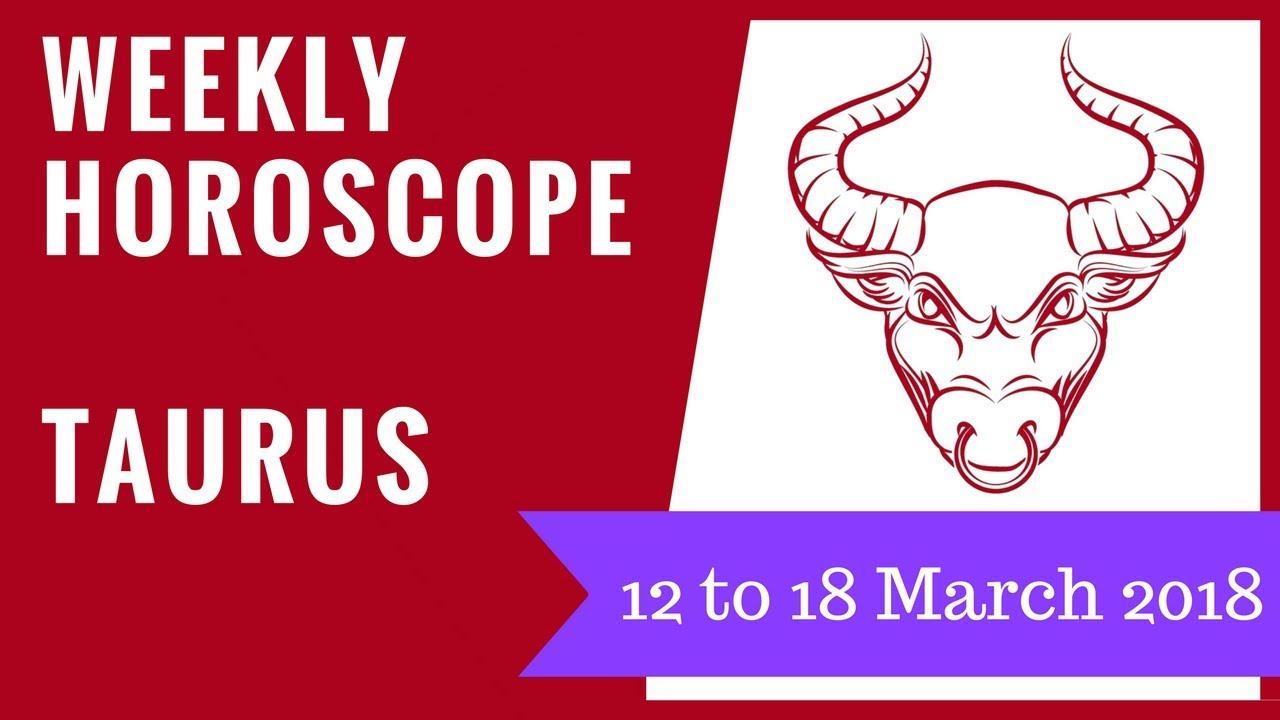 18 march horoscope taurus