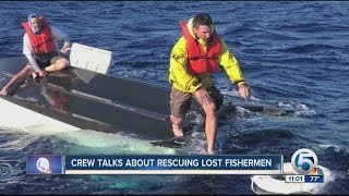 Crew talks about rescuing lost fisherman