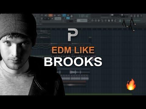 HOW TO MAKE: EDM Like Brooks - FL Studio Tutorial + FLP!