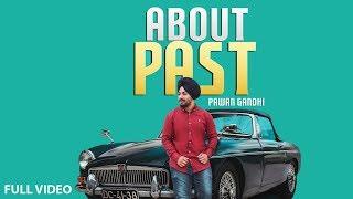 ABOUT PAST | PAWAN GANDHI | Latest Punjabi Song 2018 | Folk Rakaat