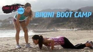 Bikini Boot Camp | Tone It Up Tuesdays