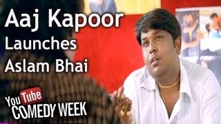 LKLKBK - Aaj Kapoor Launches Aslam Bhai - Comedy Week Exclusive