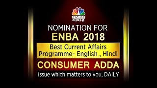 Best Current Affairs Programme- English , Hindi Consumer Adda- Full Show