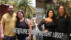 DENTURES and WEIGHT LOSS??! / LIFE UPDATES