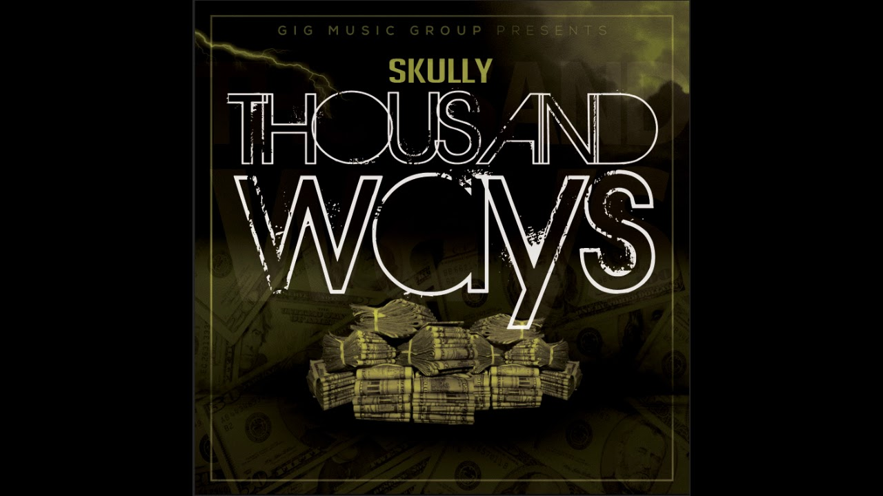 skully-thousand-ways-clean-version