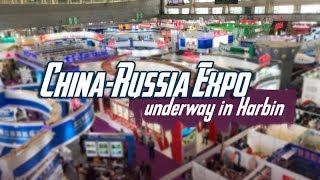 Live: China-Russia Expo underway in Harbin第六届中俄博览会在哈尔滨隆重举行