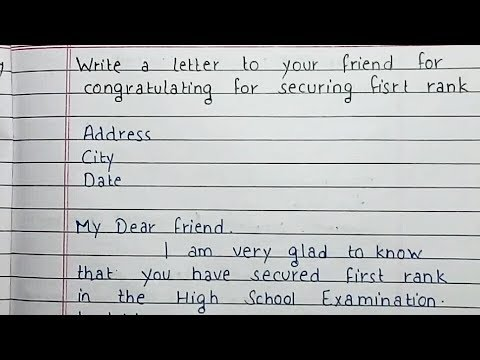Write A Letter To Your Friend For Congratulating Him On His Success