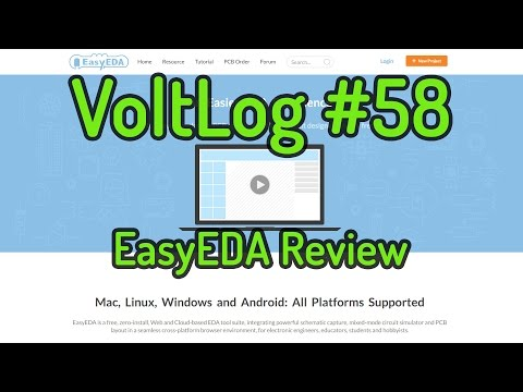 Voltlog #58 - EasyEDA Free Online PCB Design Software Review