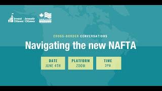 Cross-border Conversations: Navigating The New Nafta