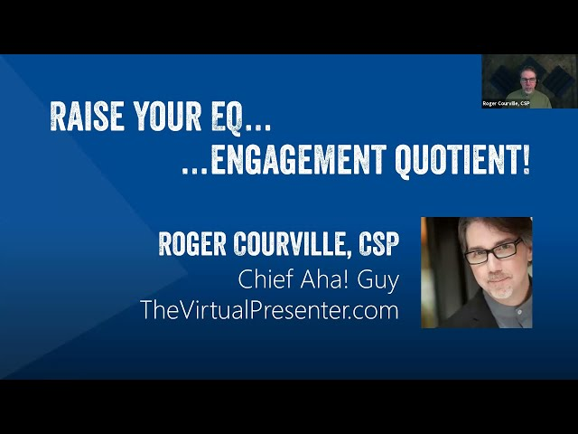 Workshop Replay: Roger Courville on Boosting Engagement in Online Presentations