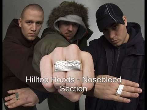 Hilltop Hoods - Nosebleed Section