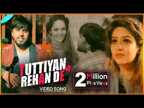 New Punjabi Song | Tuttiyan Rehan De by Amit | Latest Punjabi Songs 2018 | Yellow Music