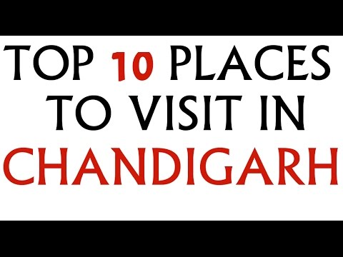TOP 10 PLACES TO VISIT IN CHANDIGARH