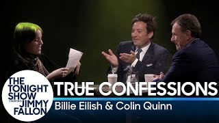 Download True Confessions with Billie Eilish and Colin Quinn Mp3 and Videos