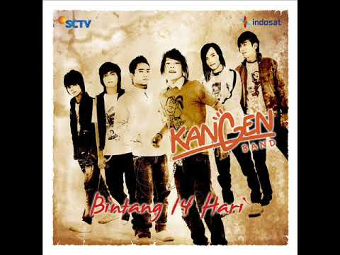[FULL ALBUM] Kangen Band - Bintang 14 Hari [2008]