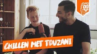 CHILLEN MET TOUZANI!