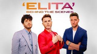 'Elita' by Gary Barlow with Michael Bublé & Sebastián Yatra   Behind The Scenes