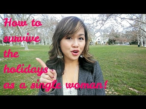 How to survive the holidays as a sexy single woman!
