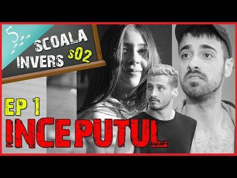 SCOALA INVERS (S02/EP1- INCEPUTUL) (guest: Nicole Cherry & Liviu Teodorescu)