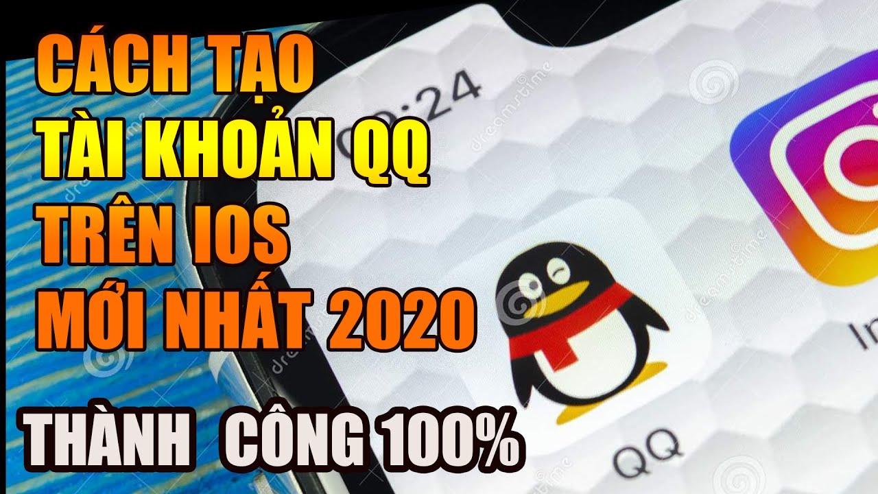 CÁCH TẠO TÀI KHOẢN QQ CHO IPHONE (IOS) MỚI NHẤT 2020 THÀNH CÔNG 100%-NBT GAMING