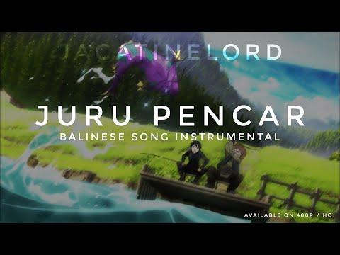 JURU PENCAR BALI SONG - Ver. INSTRUMENTAL HQ