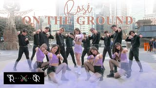 Download lagu [KPOP IN PUBLIC] ROSÉ - On The Ground Dance Cover + Centre Swap Challenge by Truth/DARE+ Australia