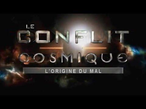 Le Conflit Cosmique - L'Origine du Mal │ (Audio + textes en Français)