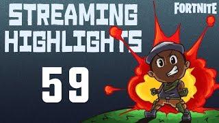 STREAMING HIGHLIGHTS 59 | Fortnite