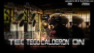 Tego Calderon el Tren De Oriente Dj Jhon