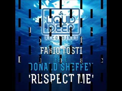 Fabio Tosti feat. Donald Sheffey - Respect Me (TnT Inc. Original Mix)