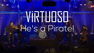 He's a Pirate! - Instrumental String Cover - 'Virtuoso' LIVE