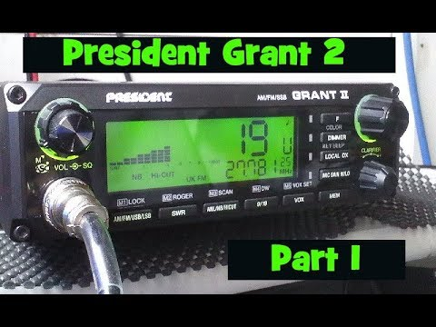 President Grant 2.  Legal CB Radio UK. Part 1