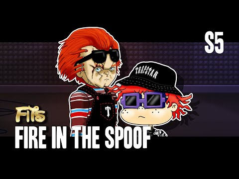 Chucky & Chucky - Fire In The Spoof | FITS
